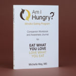 am-i-hungry-mindful-eating-program-workbook-and-awareness-journal