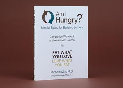 Am I Hungry? Bariatric Surgery Workbook
