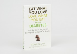 Eat What You Love, Love What You Eat for Diabetes Book