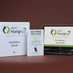 Am I Hungry? Mindful Eating for Diabetes Facilitator Training
