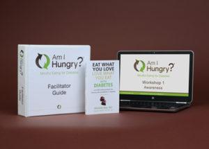 Am I Hungry? Mindful Eating for Diabetes Facilitator Training