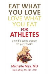 Eat What You Love, Love What You Eat for Athletes cover