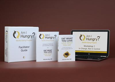 Am I Hungry? Mindful Eating Program Facilitator Training