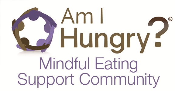 Am I Hungry Mindful Eating Support Community