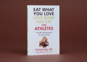 Eat What You Love Love What You Eat for Athletes