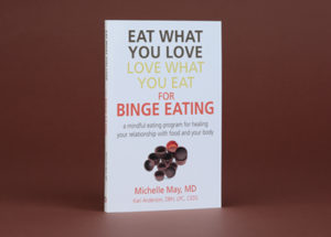 Eat What You Love, Love What You Eat for Binge Eating