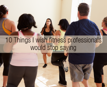10-things-fitness-professionals-stop-saying